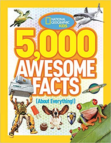 National Geographic Kids: 5,000 Awesome Facts